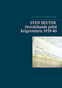 Sven Hector : oroväckande präst - krigsvintern 1939-40