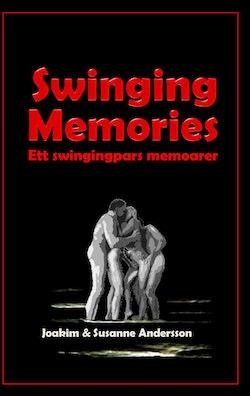 Swinging memories : ett swingingpars memoarer