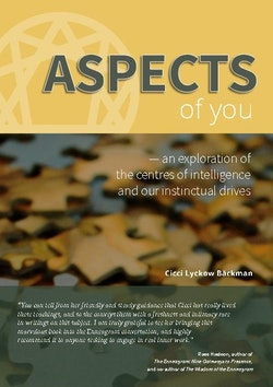 Aspects of you : an exploration of the centres of intelligence and our instinctual drives