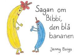 Sagan om Bibbi, den blå bananen