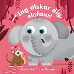 Jag älskar dig, elefant!