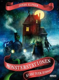 Monsterstationen : kvart över dimman