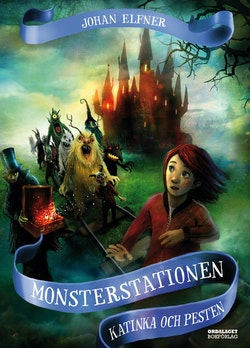Monsterstationen : Katinka och Pesten