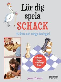 Lär dig spela schack: 35 lätta och roliga övningar
