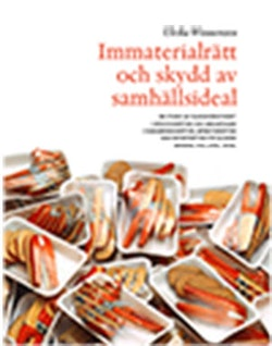 Immaterialrätt och skydd av samhällsideal