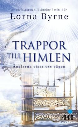 Trappor till himlen : änglarna visar vägen
