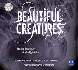 Beautiful Creatures Bok 1, Mörka drömmar, livsfarlig kärlek