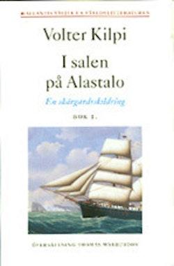 I salen på Alastalo - en skärgårdsskildring bok 1