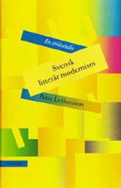 Svensk litterär modernism : en stridsstudie