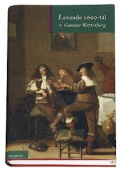 Levande 1600-tal : essäer