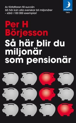 Så här blir du miljonär som pensionär!