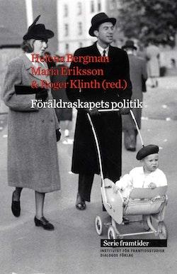 Föräldraskapets politik - från 1900- till 2000-tal