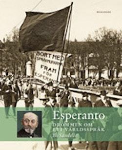 Esperanto : drömmen om ett världsspråk