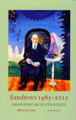 Sandrews 1985-2012 : ekonomi och strategi