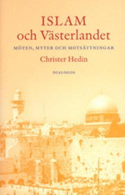 Islam och västerlandet : möten, myter och motsättningar