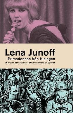 Lena Junoff : primadonnan från Hisingen