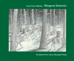 Skogens historia