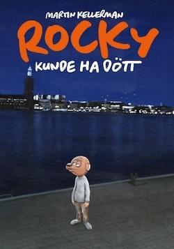 Rocky volym 33. Rocky kunde ha dött