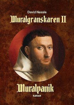 Muralgranskaren II: Muralpanik