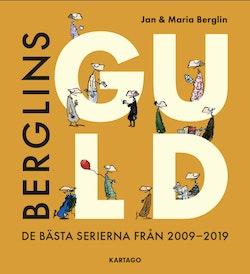 Berglins Guld : de bästa serierna från 2009-2019