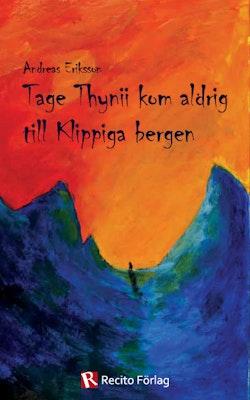 Tage Thynii kom aldrig till Klippiga bergen