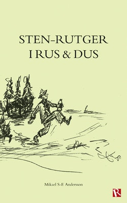 Sten-Rutger i rus och dus