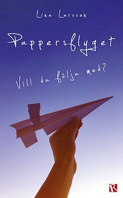 Pappersflyget : vill du följa med?