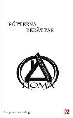 Rötterna berättar : en poesiantologi