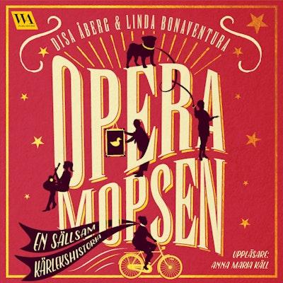 Operamopsen : en sällsam kärlekshistoria