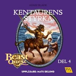 Beast Quest. Kentaurens styrka