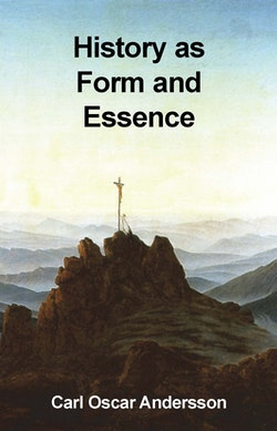 History as form and essence