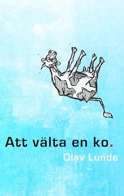 Att välta en ko : ett år i Sverige
