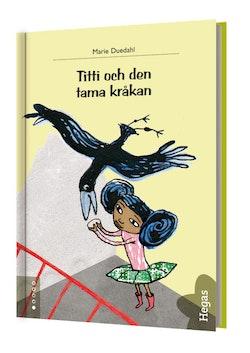 Titti och den tama kråkan (Bok+CD)