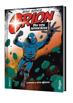 Orion. Den sista superhjälten