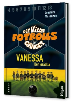 Det vilda fotbollsgänget. Vanessa