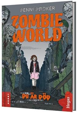 Zombie World. Du är död (bok+CD)