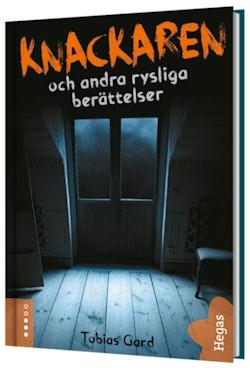 Knackaren och andra rysliga berättelser (Bok+CD)