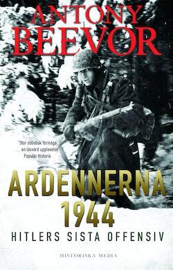 Ardennerna 1944 : Hitlers sista offensiv