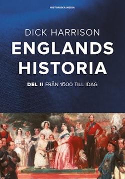 Englands historia Del 2 : 1600 till idag