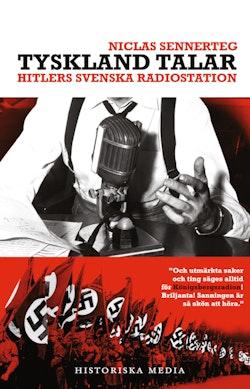 Tyskland talar. Hitlers svenska radiostation