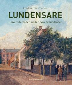 Lundensare : universitetsöden under fyra århundraden