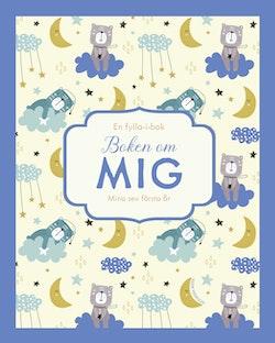 Boken om mig. Mina sex första år