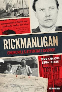 Rickmanligan : Churchills attentat i Sverige