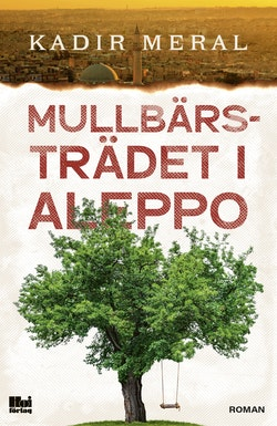 Mullbärsträdet i Aleppo