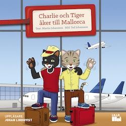 Charlie och Tiger åker till Mallorca