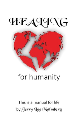 Healing for humanity : this is a manual for life