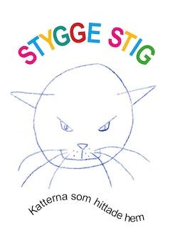 Stygge Stig, katterna som hittade hem