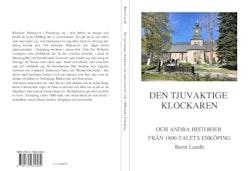 Den tjuvaktige klockaren och andra historier från 1800-talets Enköping