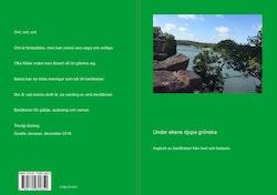 Under ekens djupa grönska : axplock av berättelser från livet och fantasin