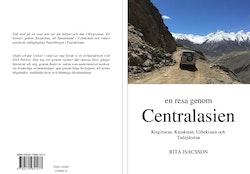 En resa genom Centralasien : Kirgizistan, Kazakstan, Uzbekistan och Tadzjikistan